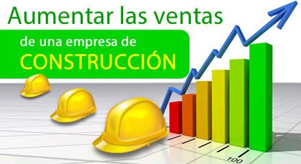 Aumentar las ventas de una empresa de construcci n - Empresas de construccion en madrid ...