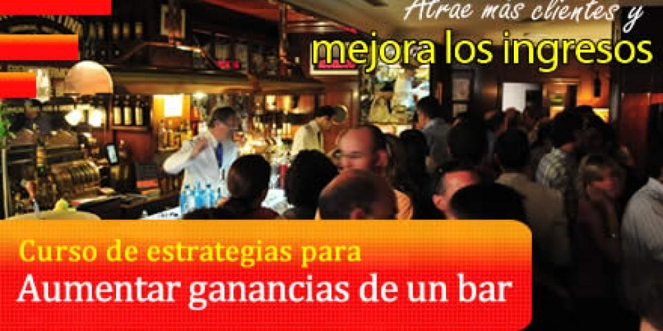 Aumentar las ganancias de un bar, curso de estrategias.