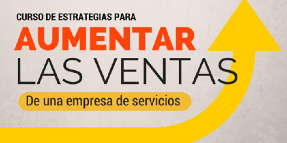 Aumentar las ventas de una empresa de servicios, estrategias